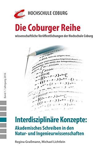 Lea Hirsch (Interdisziplinäre Konzepte: Akademisches Schreiben in den Natur- und Ingenieurwissenschaften (Coburger Reihe 1))