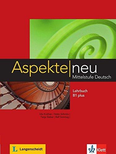 Aspekte Neu: Lehrbuch B1 Plus by Ute Koithan (2014-02-01)