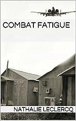 Combat Fatigue (Expats Book 0) (English Edition)
