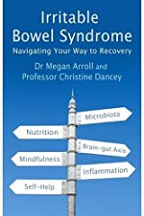 Irritable Bowel Syndrome: Navigating Your Way to Recovery by Dr. Megan A. Arroll (2016-01-14) Paperback