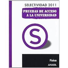 Física. Pruebas de Acceso a la Universidad. (Selectividad/PAU 2011)