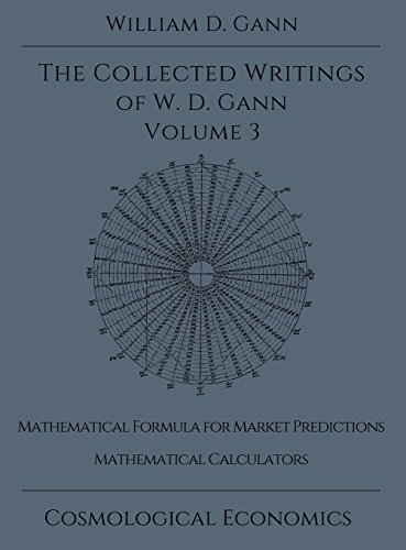 Collected Writings of W D  Gann - Volume 3