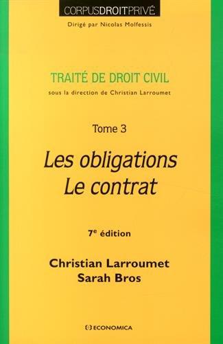 Droit Civil - Tome 3 - les Obligations- le Contrat