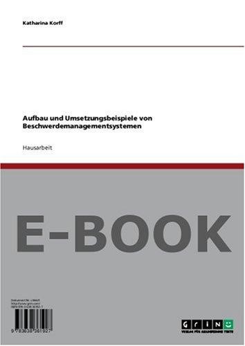 Aufbau und Umsetzungsbeispiele von Beschwerdemanagementsystemen