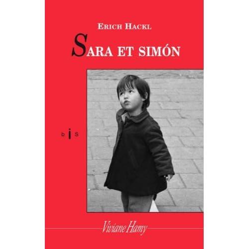 Sara et Simon : Une histoire sans fin de Erich Hackl (2 mai 2013) Broché