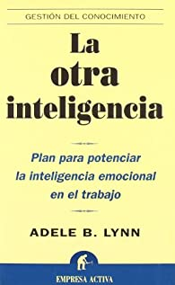 La otra inteligencia par  Adele B. Lynn