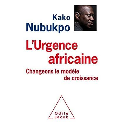 L'Urgence africaine: Changeons le modèle de croissance!