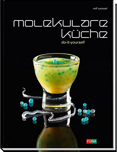 Molekulare Küche: Do it yourself (Standard) -