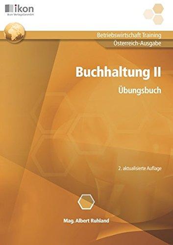 Buchhaltung II, Übungsbuch, Ausgabe Österreich