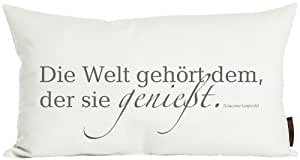 """Kissen ca. 30×50 cm Zitat """"Die Welt gehört dem, """" aus der Serie Zitate im angesagten Siebdruck (kuschelig gefüllt) Farbe Elfenbein 1 Stück"""