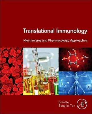 By Tan, Seng-Lai ( Author ) [ Translational Immunology: Mechanisms and Pharmacologic Approaches By Jan-2016 Hardcover