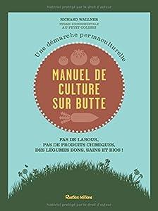 """Afficher """"Manuel de la culture sur butte"""""""
