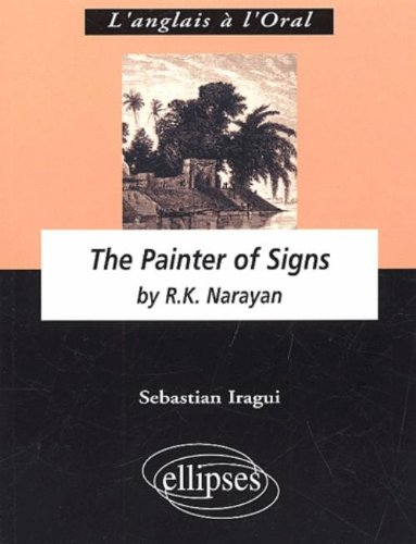 The Painter of Signs, R.K. Narayan