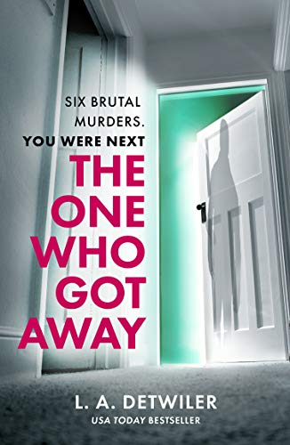 The One Who Got Away by [Detwiler, L.A.]