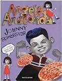 Angela Anaconda. Johnny superstar