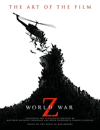 World War Z: The Art of the Film (Z-brand Shorts)