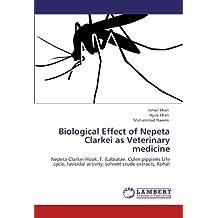 Biological Effect of Nepeta Clarkei as Veterinary medicine: Nepeta Clarkei Hook. F. (