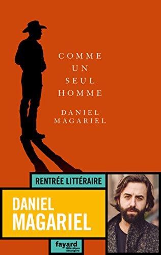 Comme un seul homme - Daniel Magariel (2018) sur Bookys