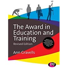 The Award in Education and Training (Further Education and Skills) by Ann Gravells (2014-08-20)