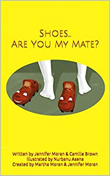 Shoes... Are You My Mate? (Shoes Adventures Book 1) (English Edition) di [Moran, Jennifer, Brown, Camille]