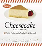 [( Junior's Cheesecake Cookbook: 50 To-Die-For Recipes for New York-Style Cheesecake By Allen, Beth ( Author ) Hardcover Oct - 2007)] Hardcover