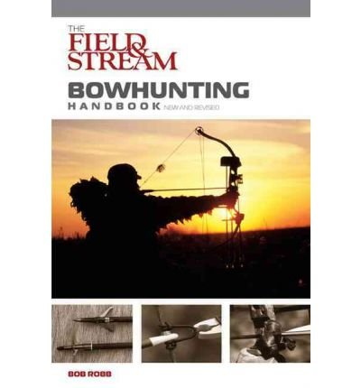 -the-field-stream-bowhunting-handbook-revised-by-author-jul-2007-paperback-