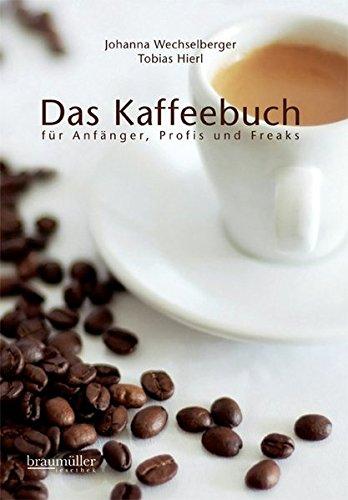 Geschenkideen Das-Kaffeebuch-Anf%C3%A4nger-Profis-Freaks