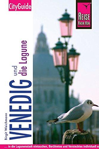 Image of Reise Know-How CityGuide Venedig und die Lagune: Reiseführer für individuelles Entdecken