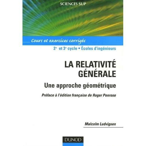 La relativité générale - Une approche géométrique - Cours et exercices corrigés