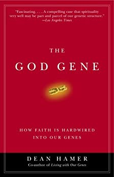 The God Gene: How Faith Is Hardwired into Our Genes von [Hamer, Dean H.]