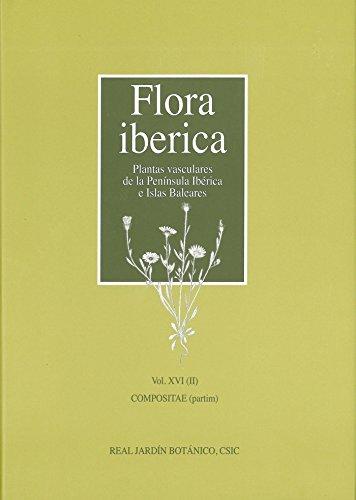 Flora iberica. Plantas vasculares de la Península Ibérica e Islas Baleares: Flora iberica Vol. XVI (II): 16 por Santiago Castroviejo ... [et al.]