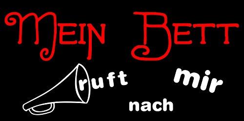 """T-Shirt Schlaf-Shirt """"Mein Mein Bett ruft nach mir"""" Schwarz"""