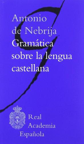 Gramatica sobre la Lengua Castellana (Clasicos) epub