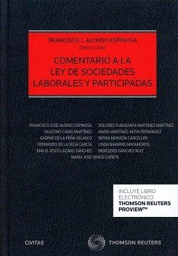 Comentario a la Ley de Sociedades Laborales y Participadas (Papel + e-book) (Estudios y Comentarios de Legislación)