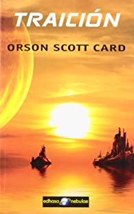 Traición par  Orson Scott Card