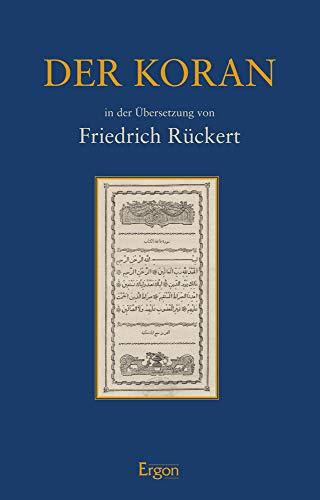 Der Koran: in der Übersetzung von Friedrich Rückert