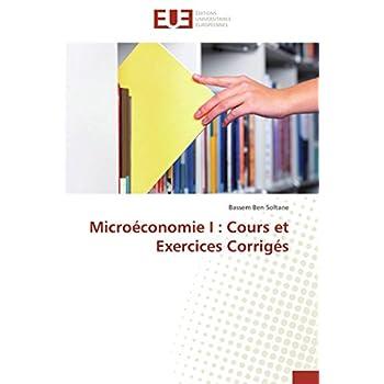 Microéconomie i : cours et exercices corrigés