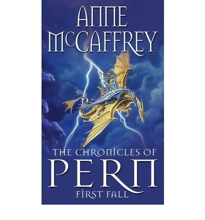 [(The Chronicles of Pern: First Fall)] [ By (author) Anne McCaffrey ] [November, 1994]