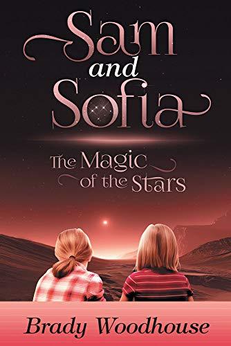 Sam and Sofia: The Magic of the Stars (English Edition) eBook ...