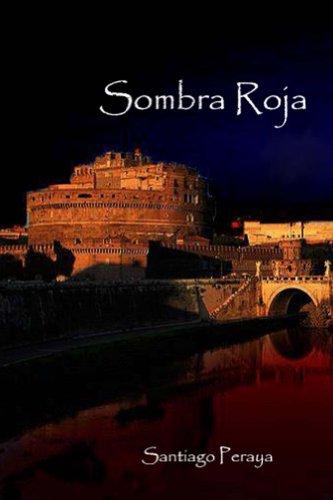 Sombra Roja (Historias de Luna y Sombra nº 1) por Santiago Peraya