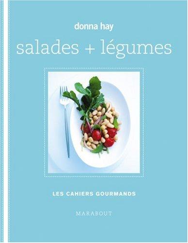 Salades + légumes par Donna Hay