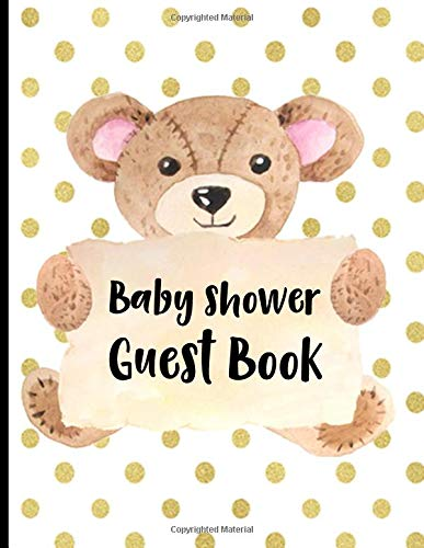 Baby Shower Guest Book: Keepsake For Parents - Guests Sign In And Write Specials Messages To Baby & Parents - Bonus Gift Log Included