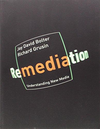 Remediation: Understanding New Media (The MIT Press) por Jay David Bolter