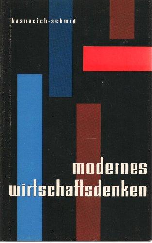 Modernes Wirtschaftsdenken.