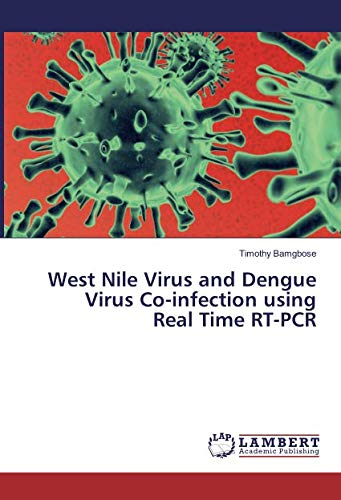 West Nile Virus and Dengue Virus Co-infection using Real Time RT-PCR