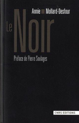 Le Noir par Annie Mollard-desfour