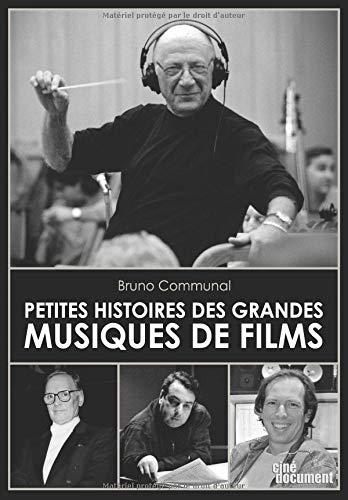 Petites Histoires des Grandes Musiques de Films par Bruno Communal