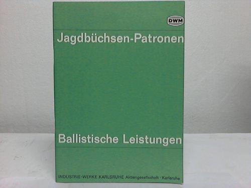 Jagdbüchsen-Patronen. Ballistische Leistungen