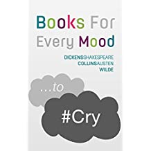 ...to Cry (Annotated): Books For Every Mood (Books for Mood Therapy Book 2) (English Edition)