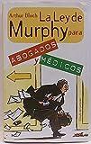 La ley de Murphy para abogados y médicos